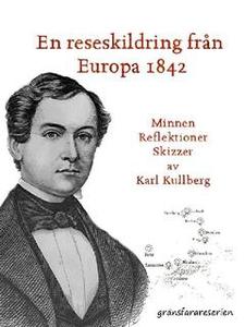 En reseskildring från Europa 1842 (e-bok) av Ka