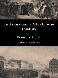 En fransman i Stockholm 1844-45 (e-bok) av Fran