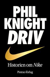 Driv (e-bok) av Phil Knight