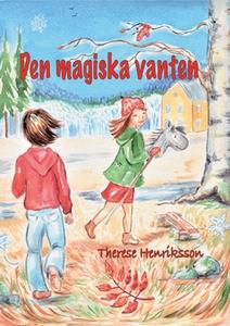Den magiska vanten (e-bok) av Therese Henriksso