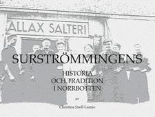 Surströmmingens historia och tradition i Norrbotten