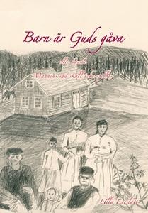 Barn är Guds gåva (e-bok) av Ulla Eneslätt