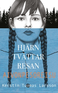 Hjärntvättarresan (e-bok) av Kerstin Tuomas Lar