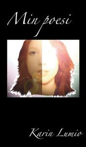 Min poesi (e-bok) av Karin Lumio