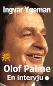Olof Palme - En intervju.