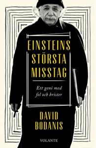 Einsteins största misstag (e-bok) av David Boda