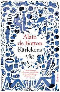 Kärlekens väg (e-bok) av Alain de Botton