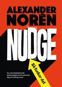 Nudge – så funkar det (e-bok) av Alexander Noré
