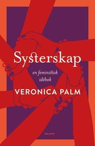 Systerskap (e-bok) av Veronica Palm