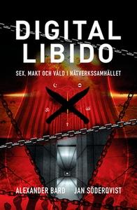 Digital Libido (e-bok) av Alexander Bard, Jan S