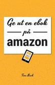 Ge ut en ebok på Amazon