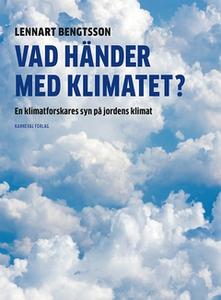 Vad händer med klimatet? (e-bok) av Lennart Ben