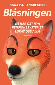 Blåsningen (e-bok) av Inga-Lisa Sangregorio