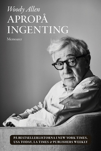 Apropå ingenting (e-bok) av Woody Allen