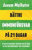 Bättre immunförsvar på 21 dagar