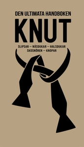 Den ultimata handboken KNUT (e-bok) av Nicotext