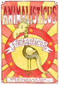 Animalisticus Fantasticus : 600 Amazing and True Facts about Animals