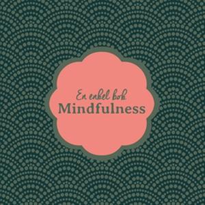 En enkel bok MINDFULNESS (Epub3) (e-bok) av Nic