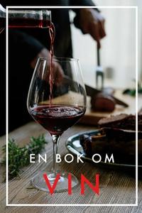 En bok om vin (Epub3) (e-bok) av Agnes Olivia E
