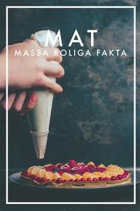 MAT Massa roliga fakta (e-bok) av Nicotext Förl
