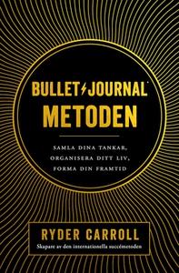 Bullet journal-metoden (e-bok) av Ryder Carroll