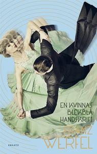 En kvinnas blekblå handskrift (e-bok) av Franz