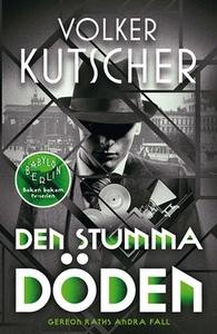 Den stumma döden (e-bok) av Volker Kutscher