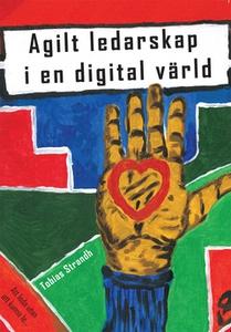 Agilt ledarskap i en digital värld (e-bok) av T
