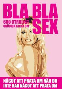 BLA BLA SEX (Epub3) (e-bok) av Nicotext Förlag