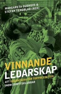 Vinnande ledarskap (e-bok) av Margareta Oudhuis