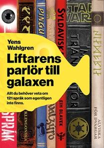 Liftarens parlör till galaxen (e-bok) av Yens W