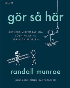 Gör så här (e-bok) av Randall Munroe
