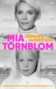 Sårbar och Superstark (e-bok) av Mia Törnblom