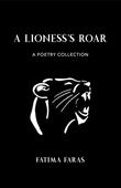 A Lioness's Roar