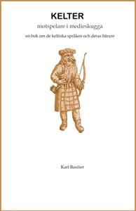 KELTER - motspelare i medieskugga (e-bok) av Ka