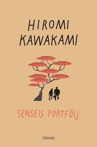 Senseis portfölj (e-bok) av Hiromi Kawakami