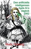 Den artificiella intelligensen Agda AI:s dagbok 2062