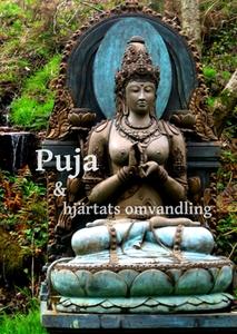 Puja och hjärtats omvandling (e-bok) av Tejanan