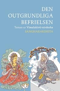 Den outgrundliga befrielsen (e-bok) av Sanghara