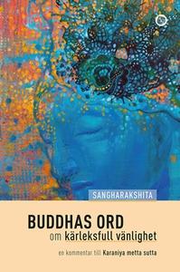 Buddhas ord om kärleksfull vänlighet (e-bok) av