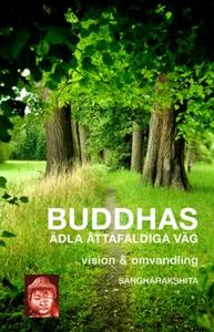Buddhas ädla åttafaldiga väg (e-bok) av Sanghar