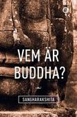 Vem är Buddha?