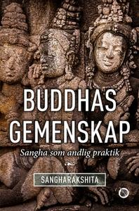 Buddhas gemenskap (e-bok) av Sangharakshita