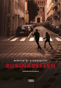 Rubinkretsen (e-bok) av Martin G. Ljungqvist