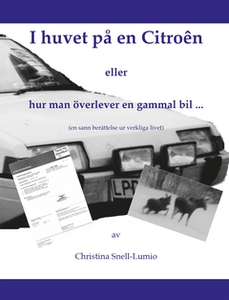 I huvet på en Citroën (e-bok) av Christina Snel
