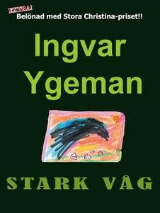Stark våg (e-bok) av Ingvar Ygeman
