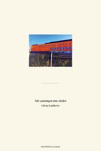 När sanningen inte räcker (e-bok) av Göran Lamb