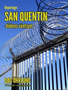 San Quentin - dödens väntrum (e-bok) av Dag Öhr