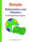 Simple Deformation and Vibration by Finite Element Analysis