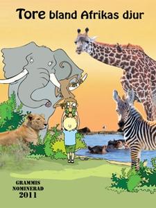 Tore bland Afrikas djur (e-bok) av Pelle Höglun
